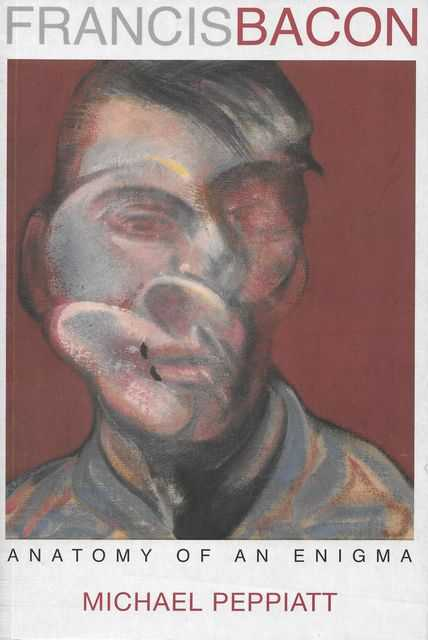 Image for Francis Bacon: Anatomy of an Enigma