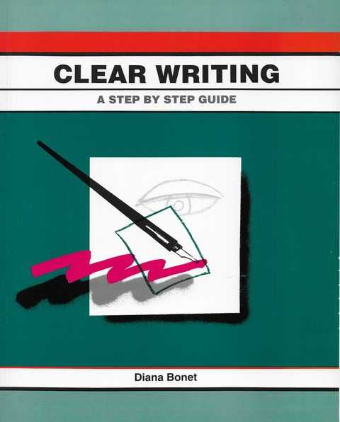 Image for Clear Writing: A Step by Step Guide