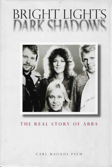 Image for Bright Lights Dark Shadows: The Real Story of ABBA