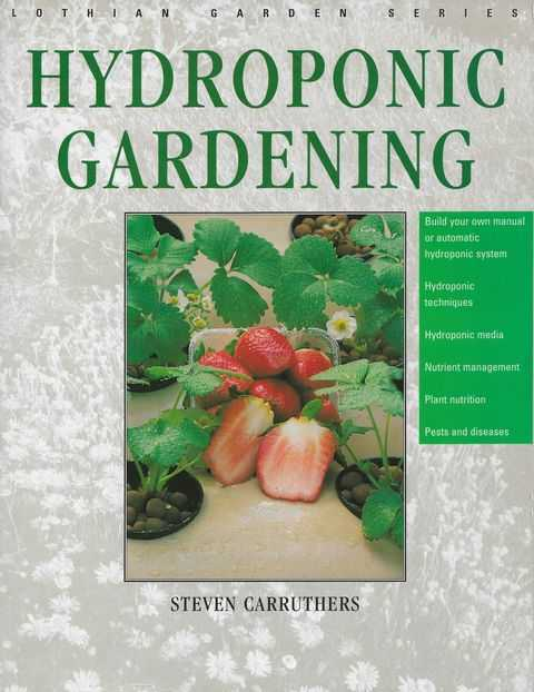 Image for Hydroponic Gardening [Lothian Garden Series]