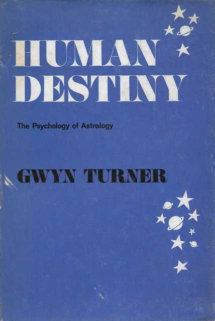 Image for Human Destiny: The Psychology of Astrology