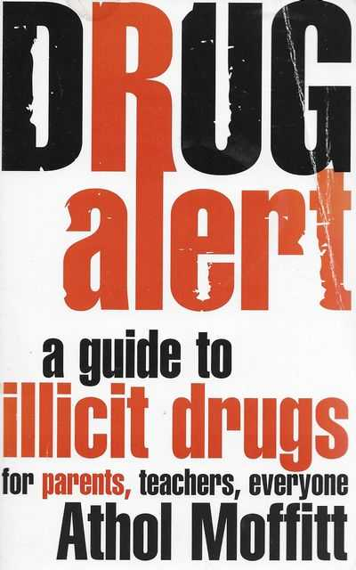 Image for Drug Alert: A Guide to Illicit Drugs for Parents, Teachers, Everyone