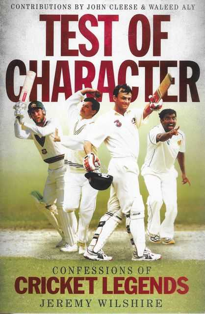 Image for Test of Character: Confessions of Cricket Legends