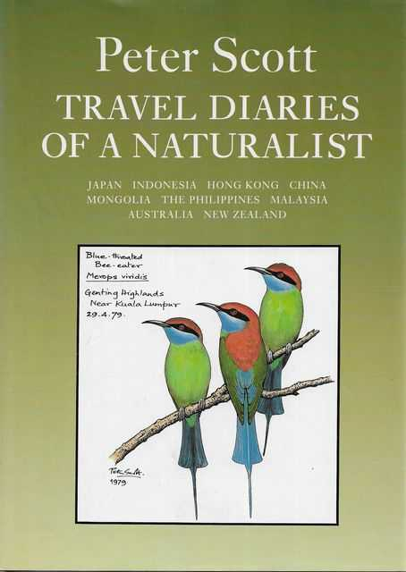 Image for Travel Diaries of a Naturalist III: Japan Indonesia Hong King China Mongolia The Philippines Malaysia Australia New Zealand