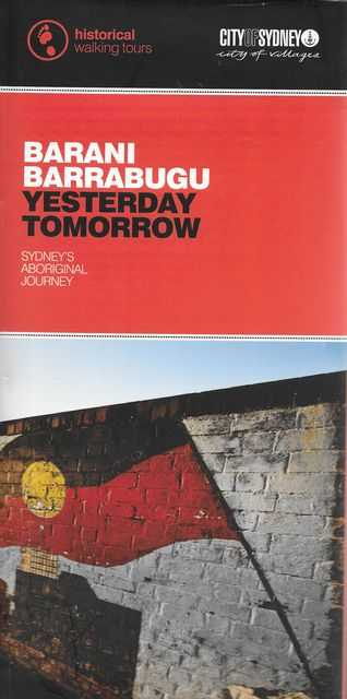 Image for Barani Barrabugu - Yesterday, Tomorrow - Sydney's Aboriginal Journey {Historical Walking Tours]