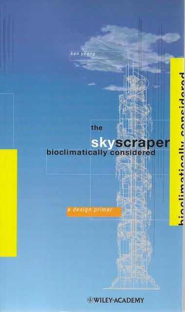 Image for The Skyscraper Bioclimatically Considered: A Design Primer