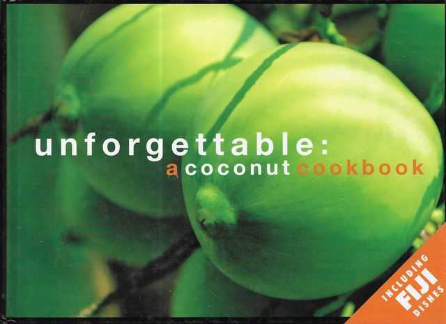 Image for Unforgettable: A Coconut Cookbook