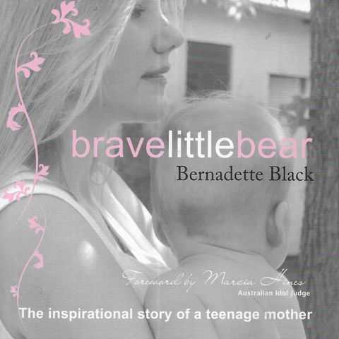 Image for Brave Little Bear: The Inspirational Story of a Teenage Mother
