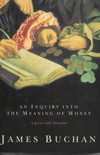 Image for Frozen Desire: An Inquiry Into The Meaning of Money
