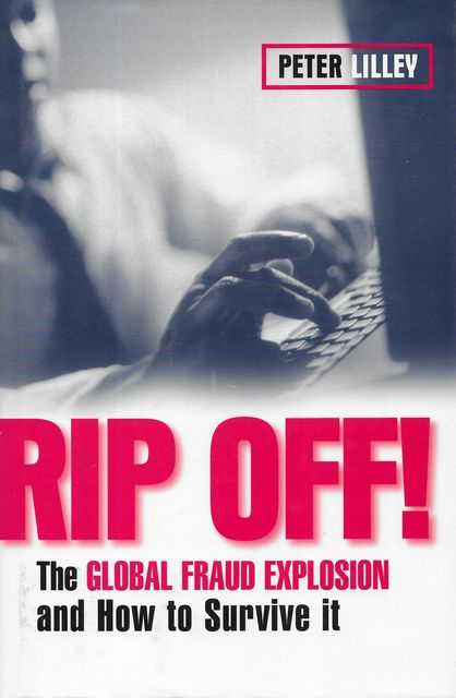 Image for Rip Off! The Global Fraud Explosion and How to Survive It