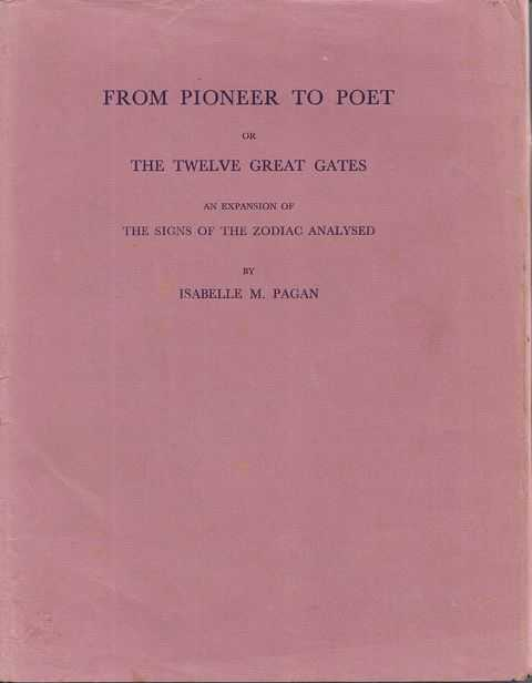 Image for From Pioneer to Poet or The Twelve Great Gates an Expansion of The Signs of the Zodiac Analysed
