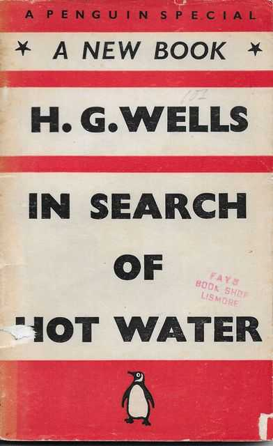 Image for In Search of Water - travels of a Republican Radical in Search of Hot Water