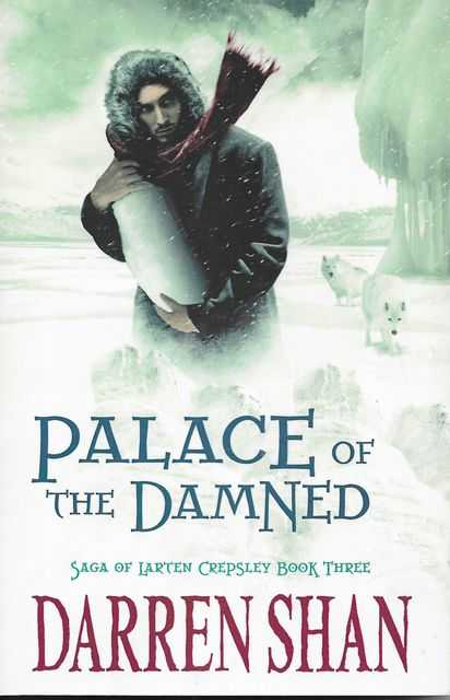 Image for The Saga of Larten Crepsley 3: Palace of the Damned