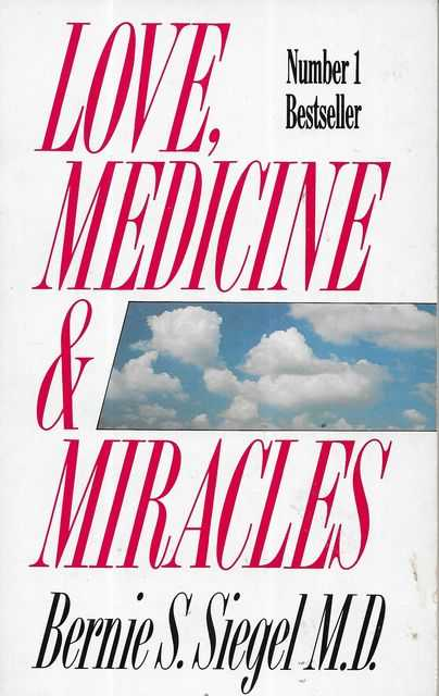 Image for Love, Medicine & Miracles