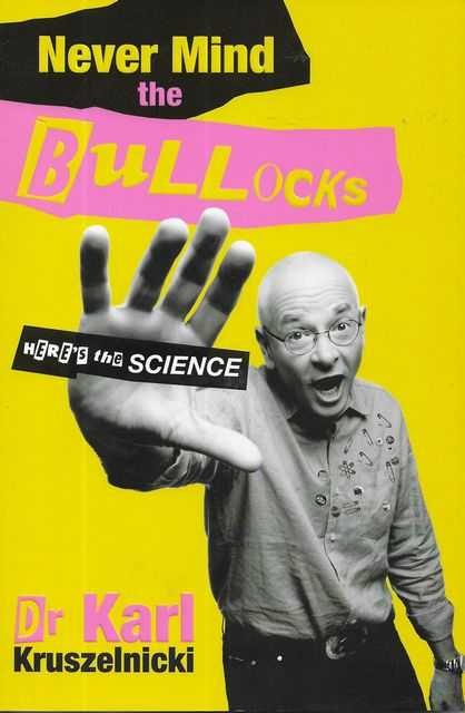 Image for Never Mind The Bullocks - Here's The Science