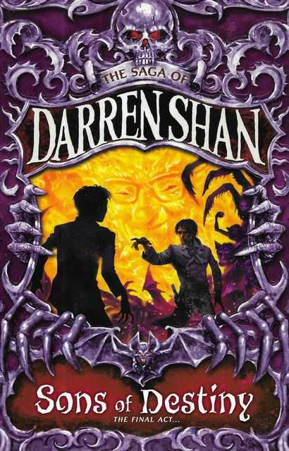 Image for Sons of Destiny: The Saga of Darren Shan Book 12