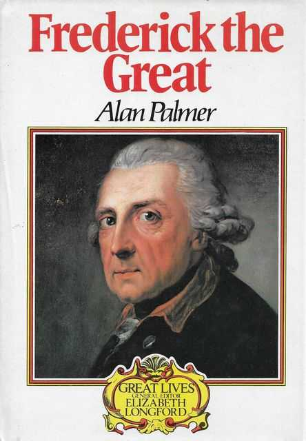 Image for Frederick The Great [Great Lives]