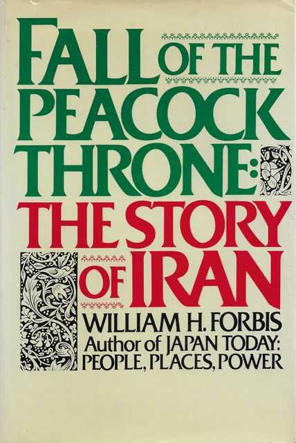 Image for Fall of the Peacock Throne: The Story of Iran
