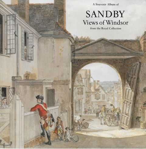 Image for A Souvenir Album of Sandby Views of Windsor from the Royal Collection
