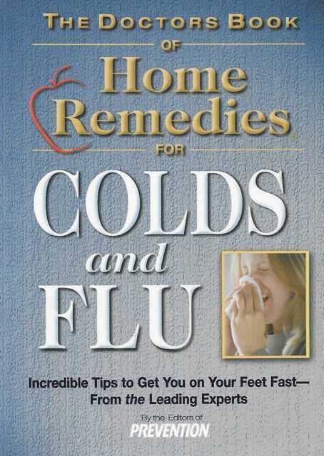 Image for The Doctors Book of Home Remedies for Colds and Flu