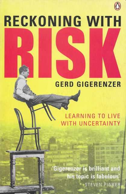 Image for Reckoning With Risk: Learning to Live With Uncertainty