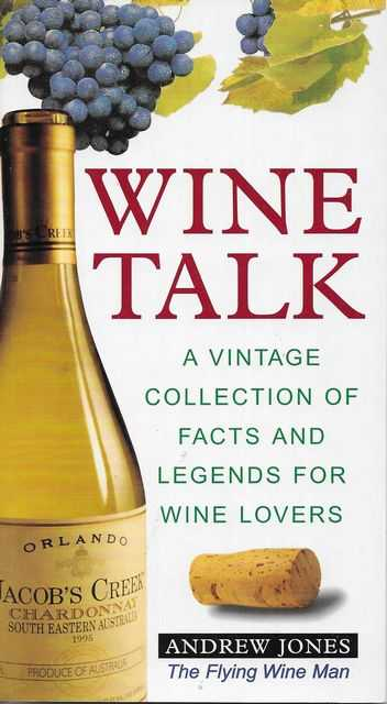 Image for Wine Talk: A Vintage Collection of Facts and Legends for Wine Lovers