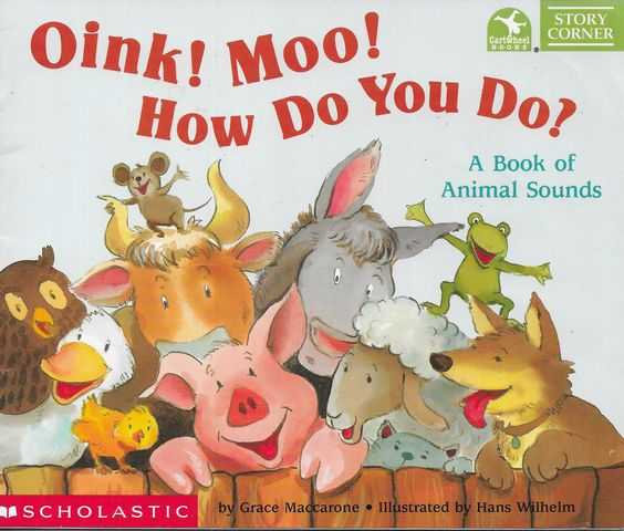 Image for Oink! Moo! How Do You Do? A Book of Animal Sounds