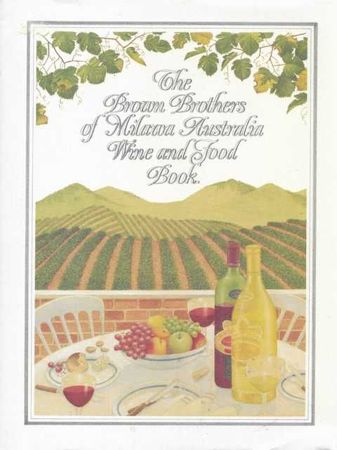 Image for The Brown Brothers of Milawa Australia Wine and Food Book