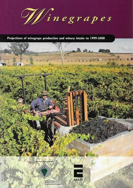 Image for Winegrapes: Projections of Winegrape Production and Winery Intake 199-2000 ABARE Research Repor 97.10