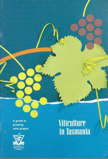 Image for Viticulture in Tasmania: A Guide to Growing Wine Grapes