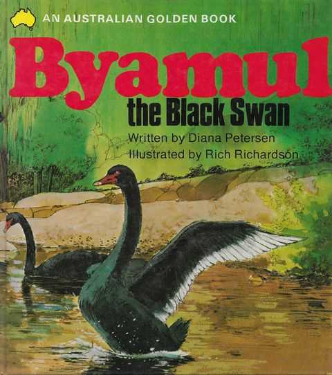 Image for Byamul The Black Swan [An Australian Golden Book]