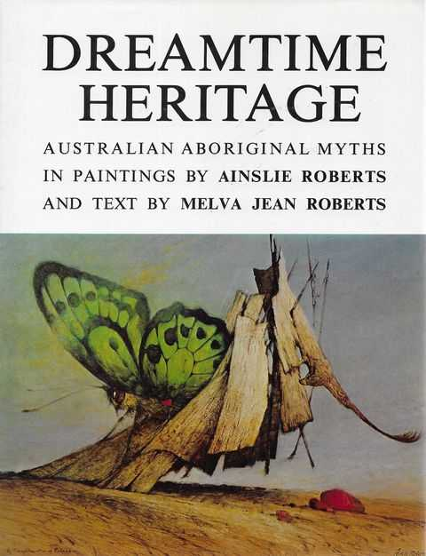Image for Dreamtime Heritage: Australian Aborignal Myths in Paintings