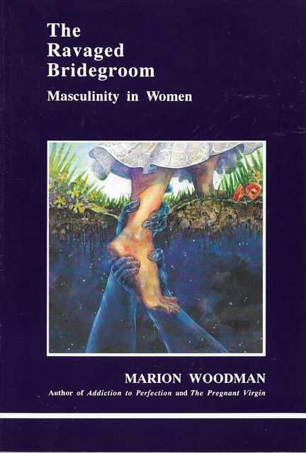 Image for The Ravaged Bridegroom: Masculinity in Women