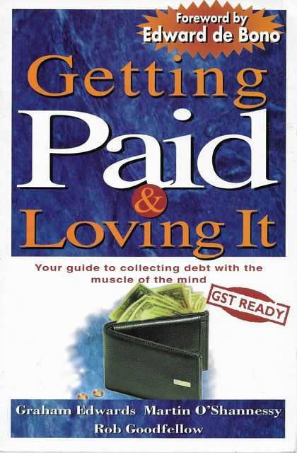 Image for Getting Paid & Loving It: Your Guide to Collecting Debt with the Muscle of the Mind
