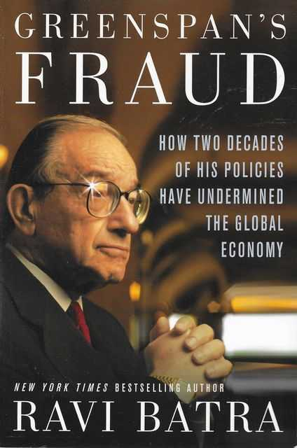 Image for Greenspan's Fraud: How Two Decades of his Policies Have Undermined The Global Economy