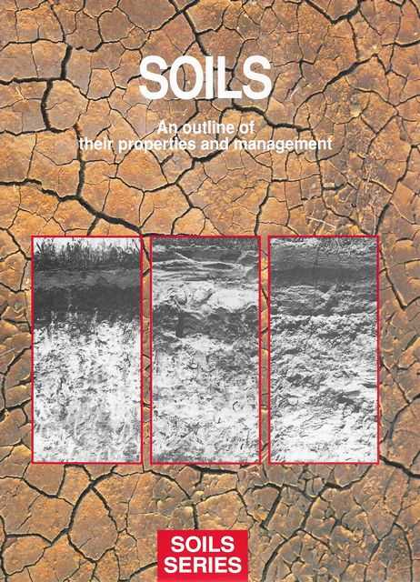 Image for Soils: An Outline of their Properties and Management [Soils Series]
