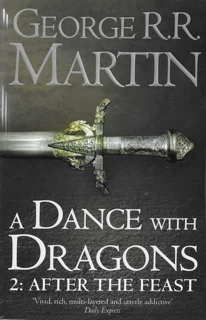Image for A Dance With Dragons: Part Two After The Feast [Book Five of A Song of Ice and Fire]