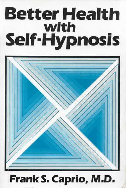 Image for Better Health with Self-Hypnosis