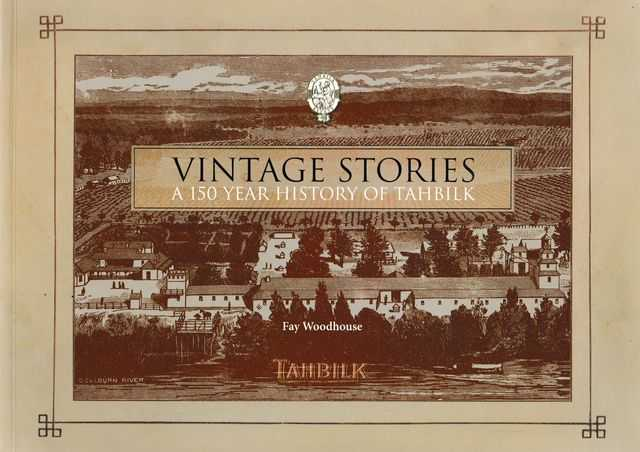 Image for Vintage Stories: A 150 Year History of Tahbilk