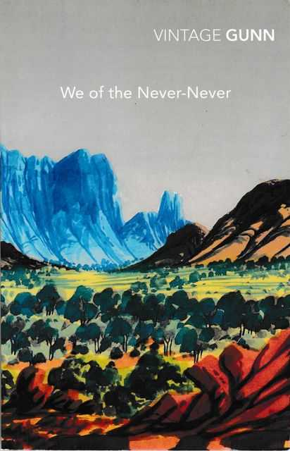 Image for We Of The Never Never [Centenary Edition]