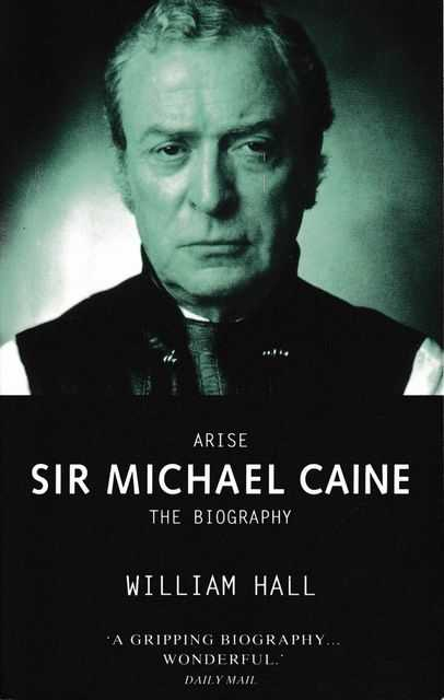 Image for Arise Sir Michael Caine