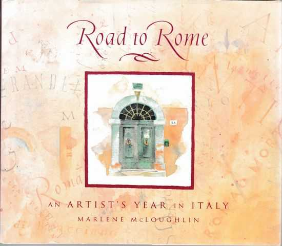 Image for Road to Rome: An Artist's Year in Italy