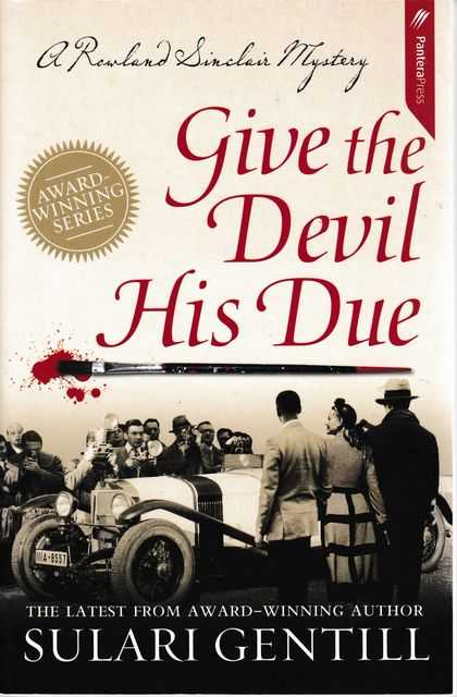 Image for Give The Devil His Due - A Rowland Sinclair Mystery