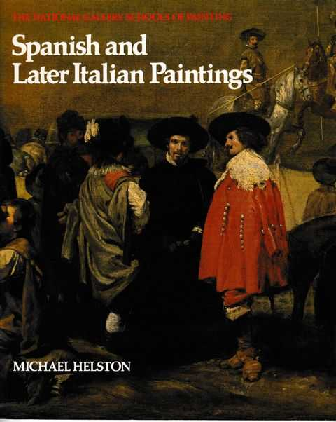 Image for Spanish and Later Italian Paintings [The National Gallery Schools of Painting]