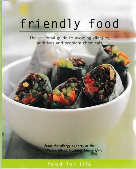 Image for Friendly Food: The Essential Guide to Avoiding Allergies, Additives and Problem Chemicals
