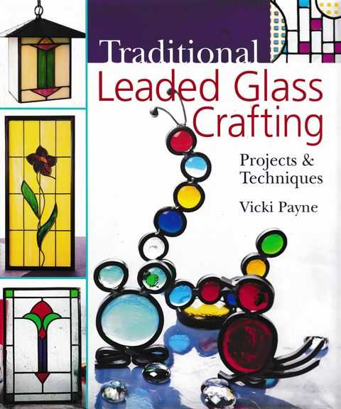 Image for Traditional Leaded Glass Crafting: Projects & Techniques