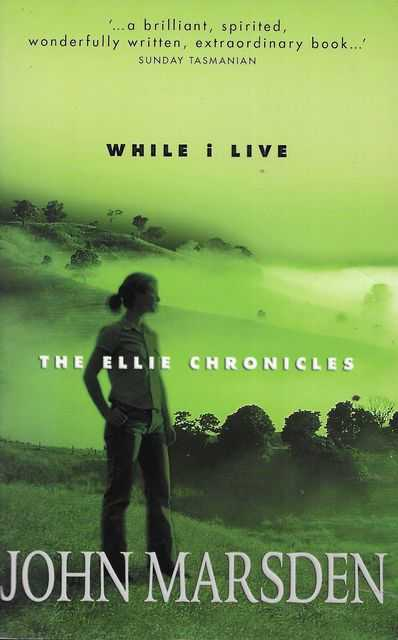 Image for The Ellie Chronciles 1: While I Live
