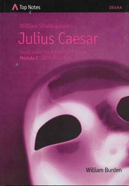 Image for William Shakespeare's Julius Caesar - Study Notes for Black Comedy HSC Drama 2010-2012 [Top Notes Drama Guide]