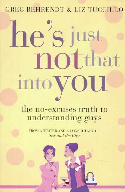 Image for He's Just Not That Into You: The No-Excuses Truth to Understanding Guys