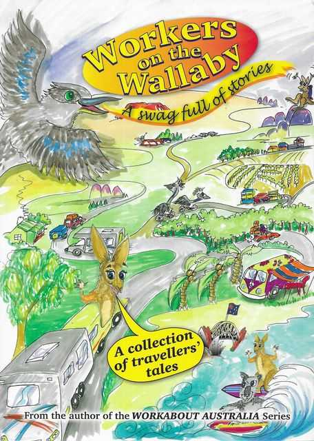 Image for Workers on the Wallaby: A Swag Full of Stories - A Collection of Travellers' Tales